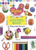 Boek cover Hoe overleef ik - doe het zelf knutselboekf knutselboek van Francine Oomen