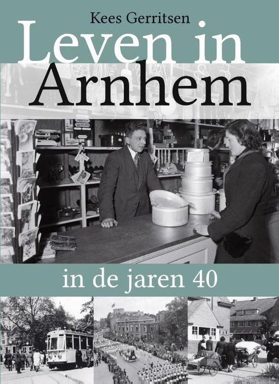 Leven in Arnhem in de jaren 40 - Kees Gerritsen | Readingchampions.org.uk