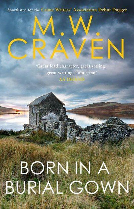 Boek cover Born in a Burial Gown van M. W. Craven (Onbekend)