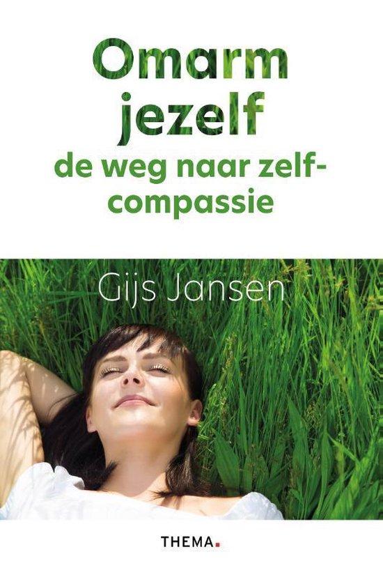 Boek cover Omarm jezelf van Gijs Jansen (Paperback)