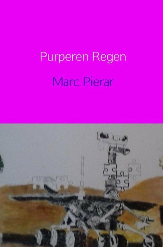 Purperen Regen - Marc Pierar   Fthsonline.com