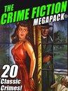 The Crime Fiction MEGAPACK®