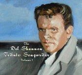 Del Shannon Tribute: Songwriter Vol.1