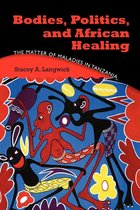 Omslag Bodies, Politics, and African Healing