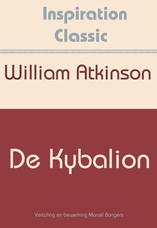 Inspiration Classic 14 - De Kybalion - William Atkinson  