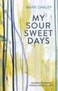 My Sour-Sweet Days