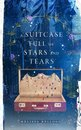 A Suitcase Full of Stars and Tears