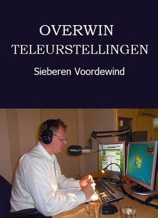 OVERWIN TELEURSTELLINGEN - Sieberen Voordewind  