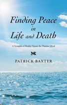 Finding Peace in Life and Death