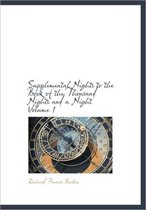 Supplemental Nights to the Book of the Thousand Nights and a Night Volume 1