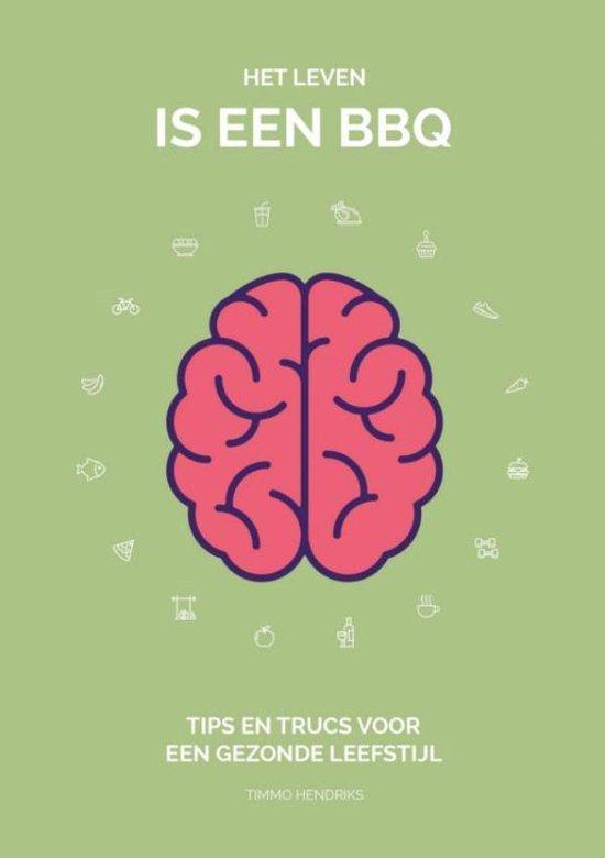Het leven is een BBQ - Timmo Hendriks pdf epub