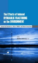 The Effects of Induced Hydraulic Fracturing on the Environment