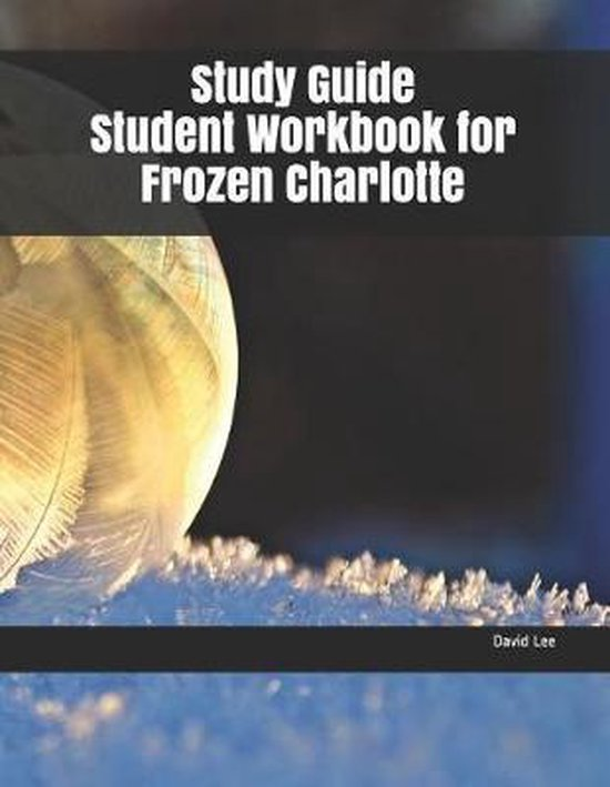 Study Guide Student Workbook for Frozen Charlotte