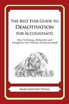 The Best Ever Guide to Demotivation for Accountants