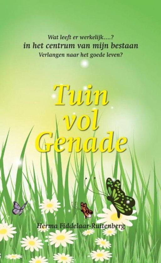 Tuin vol genade - Herma Fiddelaar-Ruitenberg   Readingchampions.org.uk