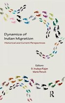 Dynamics of Indian Migration