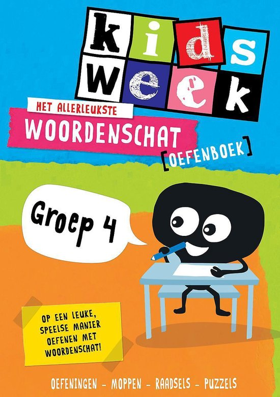 Boek cover Het allerleukste woordenschat oefenboek - Kidsweek in de klas groep 4 van Kidsweek (Paperback)
