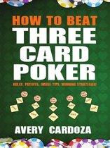 How to Beat Three Card Poker