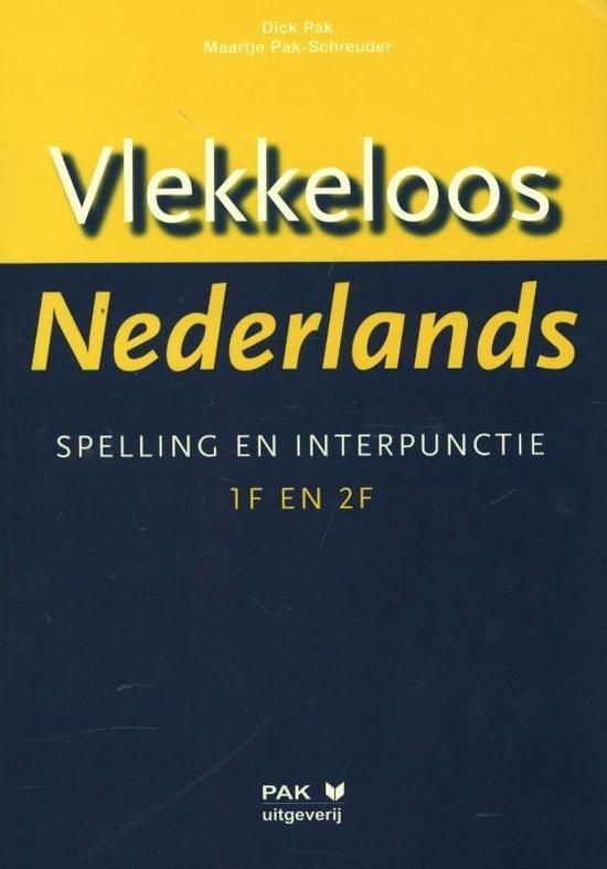 Boek cover Vlekkeloos Nederlands taalniveau 1F en 2F van Dick Pak (Paperback)