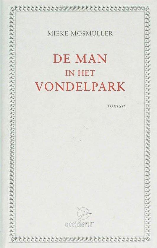 Cover van het boek 'De man in het Vondelpark' van Mieke Mosmuller