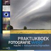 Praktijkboeken natuurfotografie 4 -   Praktijkboek fotografie, weer, nacht en natuurverschijnselen