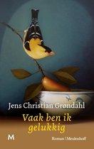 Boek cover Vaak ben ik gelukkig *Grondahl* van Jens Christian Grøndahl (Hardcover)
