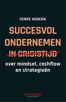 succesvol ondernemen in crisistijd
