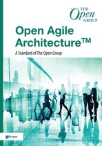 Open Agile Architecture™ - A Standard of The Open Group