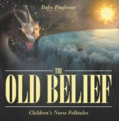 The Old Belief | Children's Norse Folktales