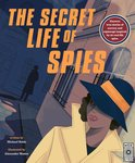 The Secret Life of Spies