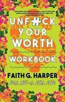 Unfuck Your Worth Workbook