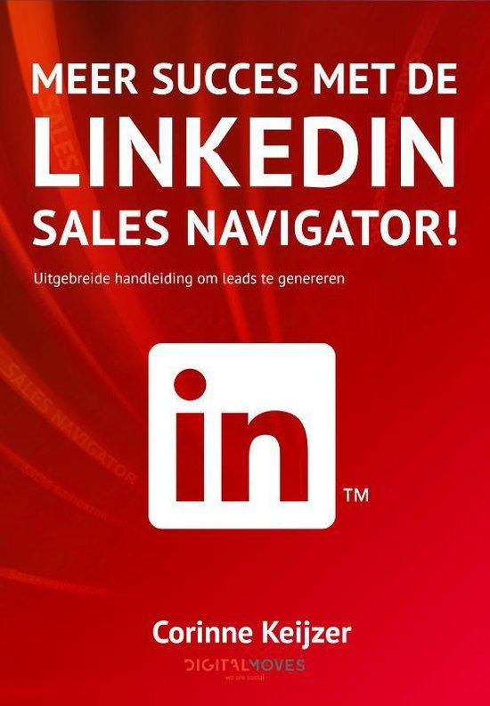 Boek cover Meer succes met de Linkedin Sales Navigator! van Corinne Keijzer (Paperback)