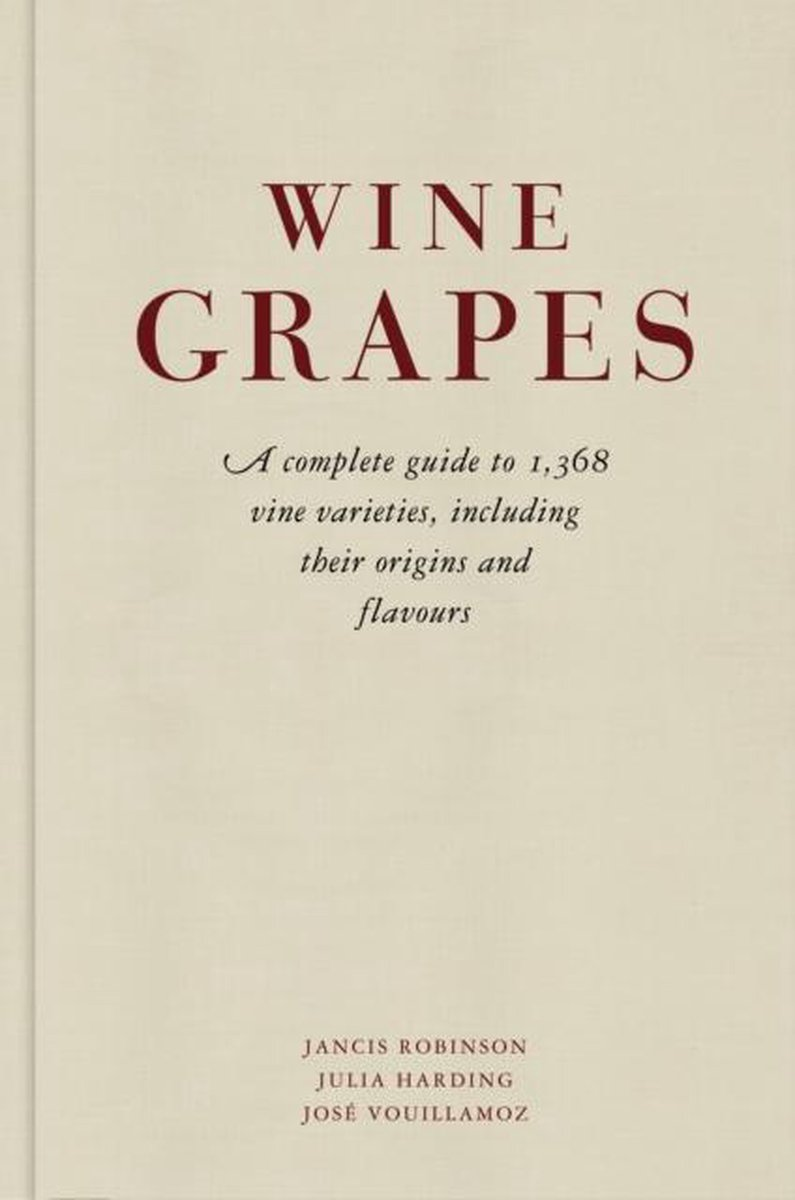 Wine Grapes - Jancis Robinson
