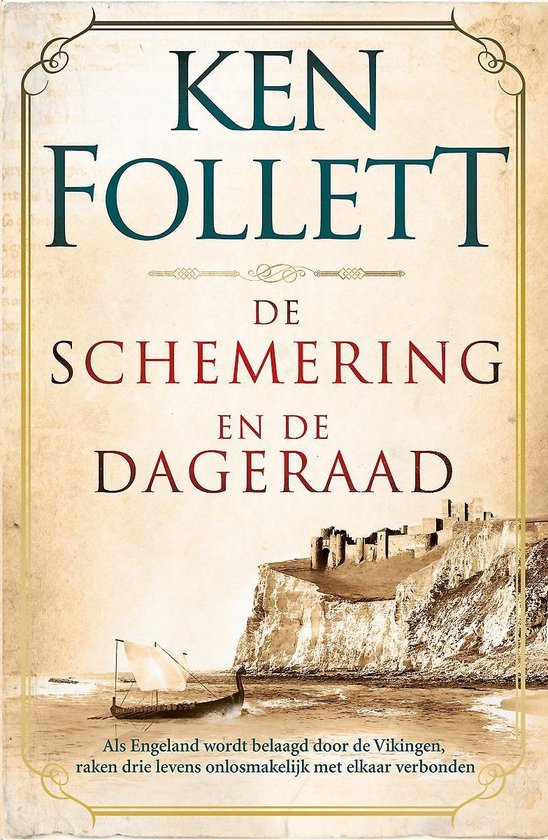 Boek cover Kingsbridge 4 -   De schemering en de dageraad van Ken Follett (Hardcover)