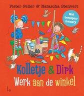 Kolletje en Dirk  -   Kolletje & Dirk - Werk aan de winkel