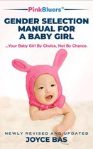 PinkBluers Gender Selection Manual for a Baby Girl
