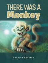 There was a monkey