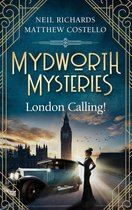 Mydworth Mysteries - London Calling!