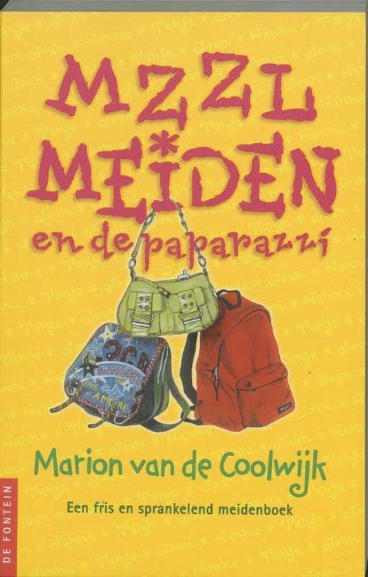 MZZLmeiden 2 - MZZLmeiden en de paparazzi - Marion van de Coolwijk pdf epub