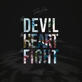 Devil, The Heart & The Fight