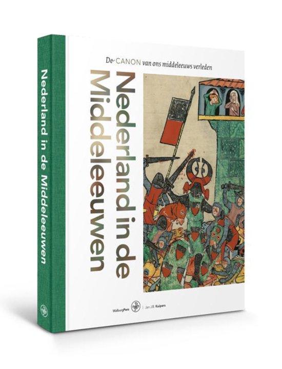 Boek cover Nederland in de middeleeuwen van Jan J.B. Kuipers (Paperback)