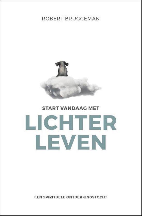 Boek cover Start vandaag met lichter leven van Robert Bridgeman (Paperback)
