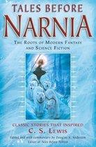 Tales Before Narnia