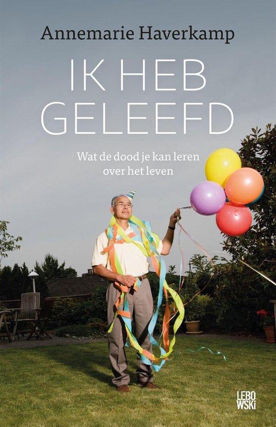 Boek cover Ik heb geleefd van Annemarie Haverkamp (Onbekend)