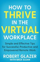 Omslag How to Thrive in the Virtual Workplace