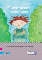 Veilig leren lezen  -  Geen wissel voor Sam! AVI E4