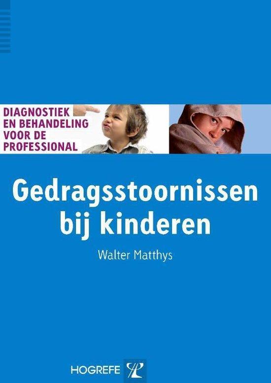 Diagnostiek en behandeling voor de professional  -   Gedragsstoornissen bij kinderen