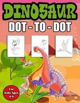 Dinosaur Dot to Dot For Kids Ages 4-8