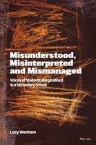 Misunderstood, Misinterpreted and Mismanaged