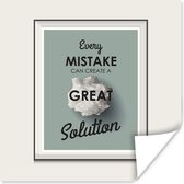 Motiverende quote Every mistake can create a great solution poster papier 30x30 cm - Foto print op Poster (wanddecoratie woonkamer / slaapkamer)